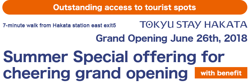 Limited plan for supporting the opening of Tokyu Stay Hakat