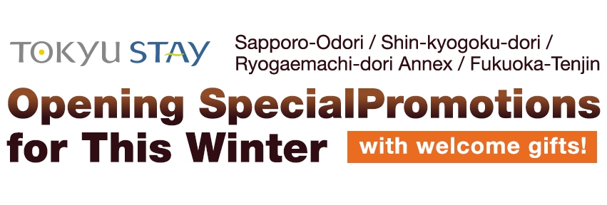 Opening SpecialPromotions for This Winter